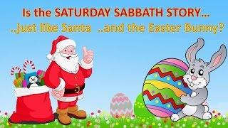 The Saturday Sabbath Story