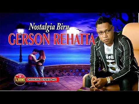 GERSON REHATTA - NOSTALGIA BIRU - KEVINS MUSIC PRO - ( Cover )