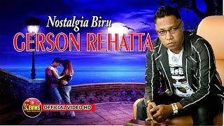 Gambar cover GERSON REHATTA - NOSTALGIA BIRU - KEVINS MUSIC PRO - ( Cover )