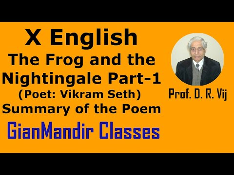 X English - Poetry - The Frog and the Nightingale (Poet: Vikram Seth) Part-1 by Puja Ma'am
