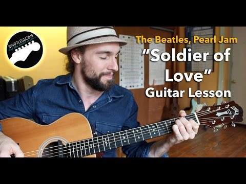Soldier of Love - Pearl Jam, Beatles, Arthur Alexander - Acoustic Guitar Lesson