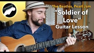 Soldier of Love - Pearl Jam, Beatles Acoustic Guitar Lesson