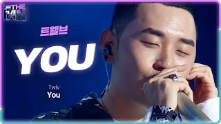 [Full ver.] 트웰브(조현수) - You(유) @《THE FAN》 더 팬 EP02