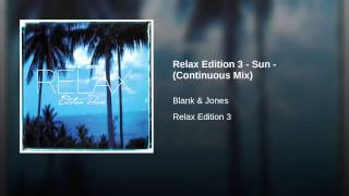 Relax Edition 3 - Sun - (Continuous Mix)