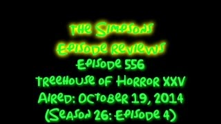 The Simpsons Episode Reviews: Treehouse of Horror XXV