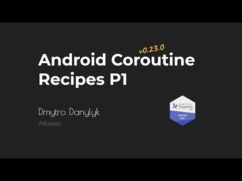 Android Coroutine Recipes (Part 1) • GDG Hot Summer Series: Android Meetup