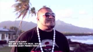 Show A Lil Love - Big Joe & Big Uce feat. Auva