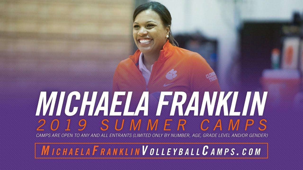 Michaela Franklin Volleyball Camps Clemson Tigers Official Athletics Site