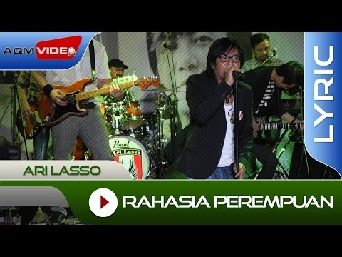 Ari Lasso - Rahasia Perempuan Feat. Once | Official Lyric Video