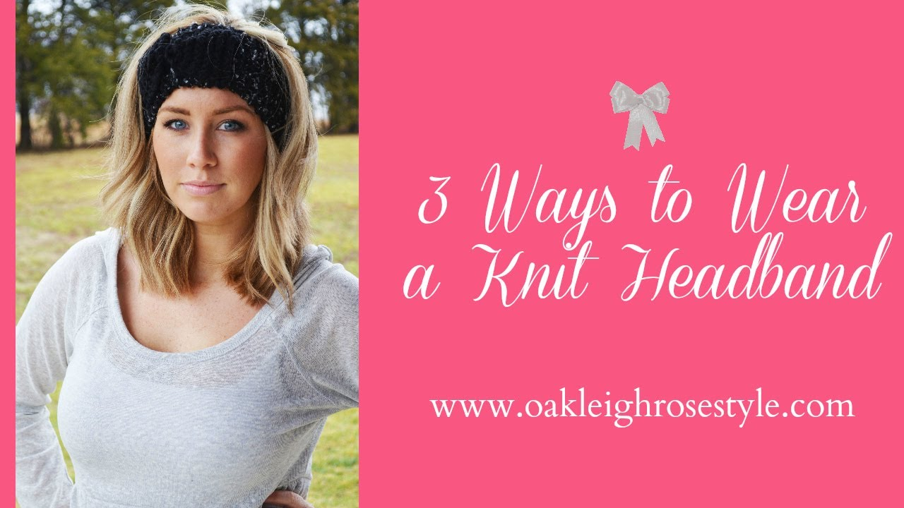 How to wear a knit headband with short hair