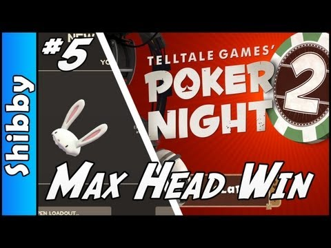 Poker Night 2 - Max Mask & Sniper Hat Win (Team Fortress 2 Item Quest, Episode 5)