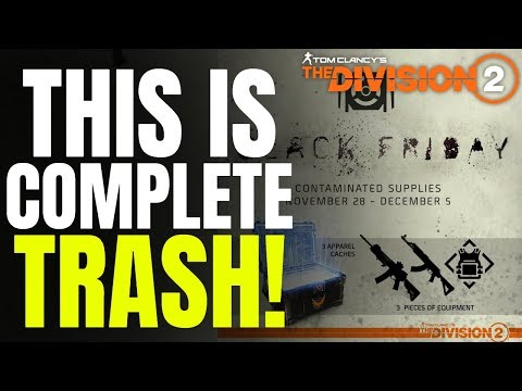 The Division 2 NEWS! BLACK FRIDAY CONTAMINATED SUPPLY EVENT IS... TRASH!