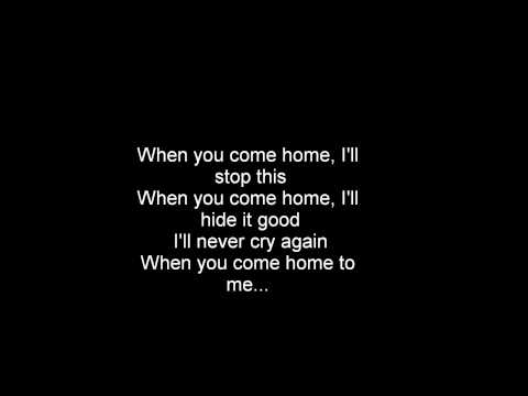 When You Come Home (Military Spouse Tribute) Lyrics