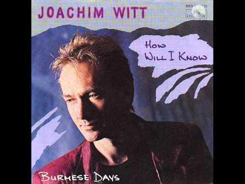 Joachim Witt - How Will I Know
