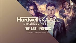 Hardwell KAAZE Jonathan Mendelsohn We Are Legends Official Studio Acapella