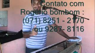 Carolina - Rogério Bombom