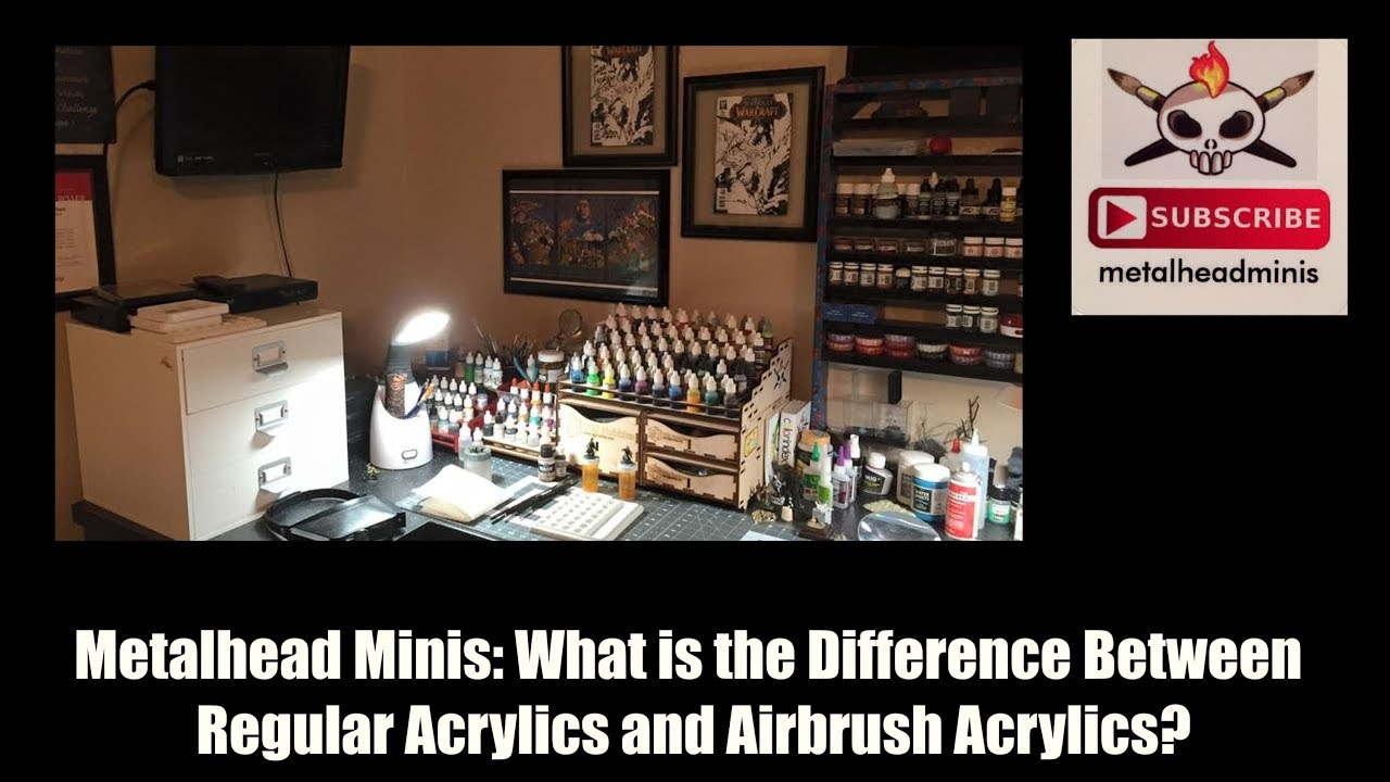 Metalhead Minis: What Is The Difference Between Regular Acrylic Paint and Airbrush Acrylic Paints?