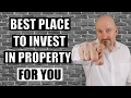 Best Place To Invest In Property Or Real Estate For YOU