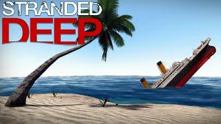 Stranded Deep - Titanic