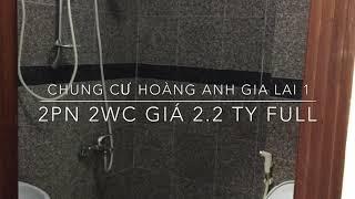 BÁN CHUNG CƯ HOÀNG ANH GIA LAI 1 2 PN 2WC FULL NỘI THẤT