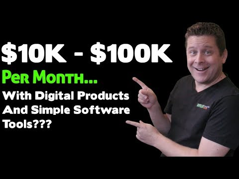 How to Create Digital Products And Software That Generate Up To $100,000 Per Month Or More