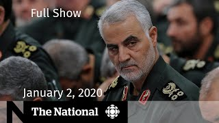 The National for January 2, 2020 — U.S. Airstrikes on Baghdad Airport; Fleeing Australia's Wildfires