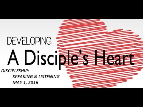 DISCIPLESHIP   Speaking & Listening   May 1, 2016