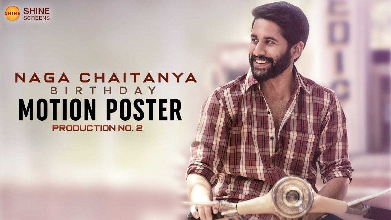 Naga Chaitanya Birthday Motion Poster | Shine Screens Production No.2 | Samantha | Shiva Nirvana