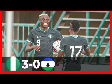 NIGERIA VS LESOTHO(3-0)-GOALS&HIGHLIGHTS-AFCON 2022 QUALIFIERS