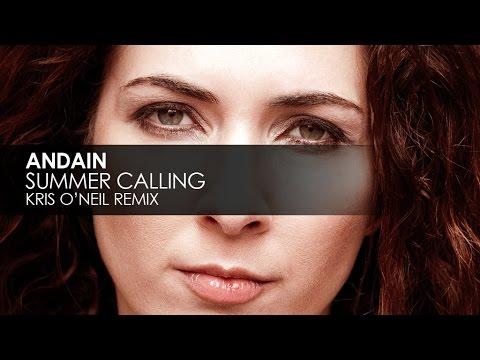 Andain - Summer Calling (Kris O'Neil Remix)