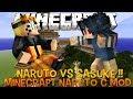 Naruto Vs Sasuke Minecraft - Naruto C Mod