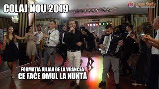 CE FACE OMUL LA NUNTA - COLAJ NOU 2019 - FORMATIA IULIAN DE LA VRANCEA - NUNTA BRAILA