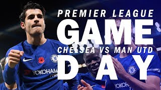 A Champions' Performance | Chelsea vs Man Utd | Gameday