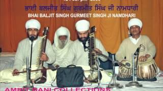 Mera Baid Guru Govinda By Bhai Baljit Singh Gurmeet Singh Ji Namdhari