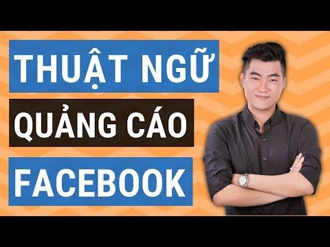 6 thuật ngữ quảng cáo Facebook nhiều người sử dụng