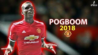 Paul Pogba 201718  Amazing Pogboom Skillspasses  Goals 2018  HD 1080p