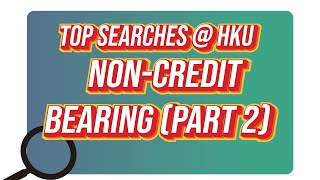 Top Searches @HKU – Non credit bearing (Part 2)
