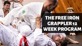 The FREE Iron Grappler Program