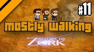 Mostly Walking - Return to Zork P11
