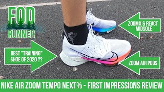 Nike Air Zoom TEMPO NEXT% - First Impressions REVIEW | FOD Runner