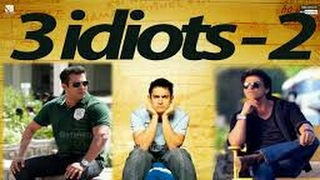 3 idiots 2 new bollywood movie 2017 in hindi
