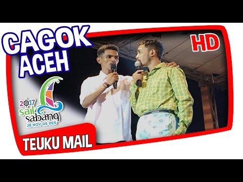 CAGOK ACEH - TEUKU MAIL DI SAIL SABANG 2017 FULL HD
