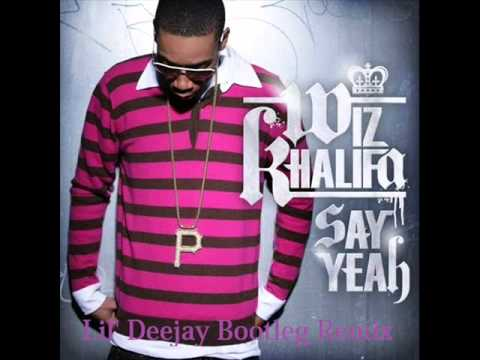 Wiz Khalifa - Say yeah (Lil' Deejay hardest bootleg remix) [FREE DOWNLOAD ON SOUNDCLOUD]