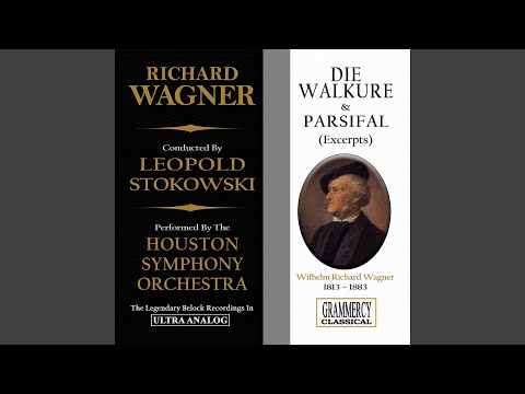 Parsifal, Opera, Wwv 111: Act Iii, Symphonic Synthesis