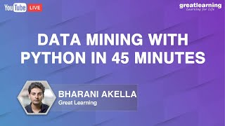 Data Mining With Python | Data Mining For Beginners | What Is Data Mining | Great Learning