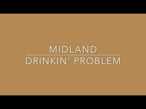 Midland – Drinkin' Problem (Lyric Video)