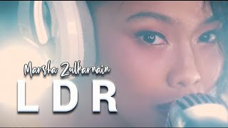 Marsha Zulkarnain - LDR (Official Music Video)