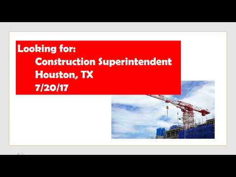 Construction Superintendent Houston 072017