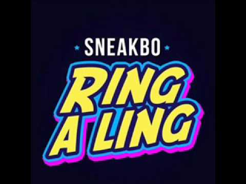 Sneakbo   Ring a Ling
