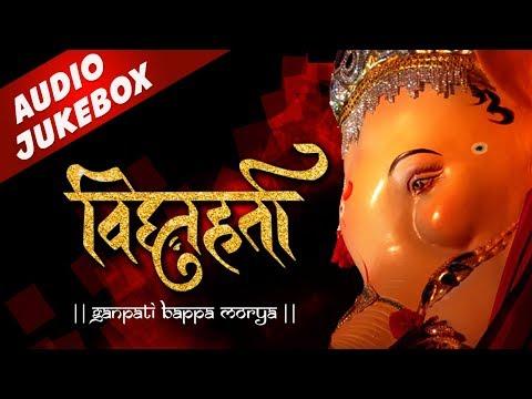 Ganesh Chaturthi Special Songs 2018 - Marathi Ganapati Songs | Sukhkarta Dukhharta | Morya Morya